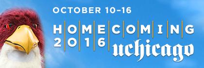 October 10-16, UChicago Homecoming 2016